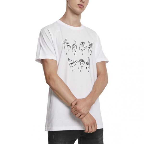 Mister Tee Shirt - F?#K YOU Sign Language
